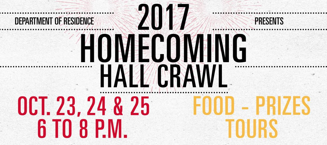 Homecoming Hall Crawl - Oct. 23, 24 and 25